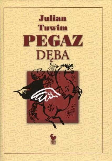 Pegaz dęba czyli panopticum poetyckie - Julian Tuwim | okładka