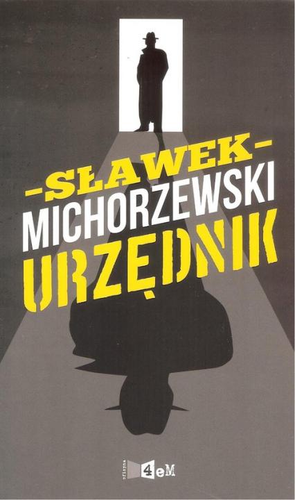 Urzędnik - Sławek Michorzewski | okładka