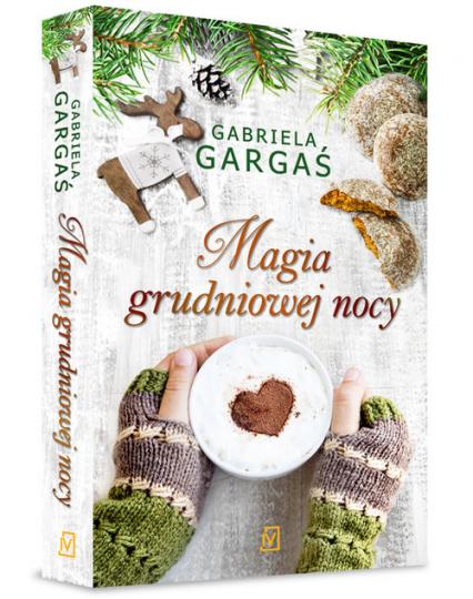Magia grudniowej nocy - Gabriela Gargaś | okładka