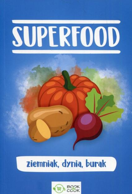 SuperFood ziemniak dynia burak -  | okładka