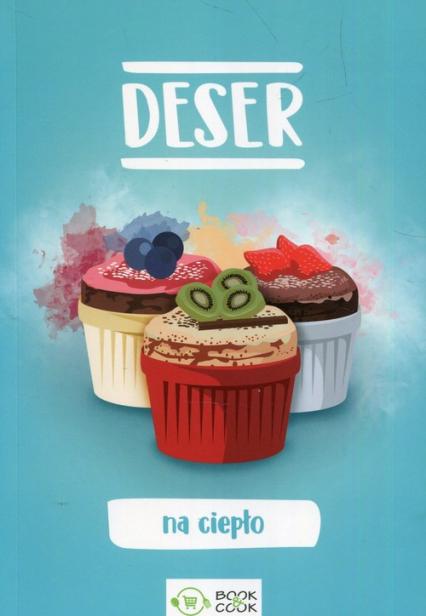 Deser na ciepło -  | okładka