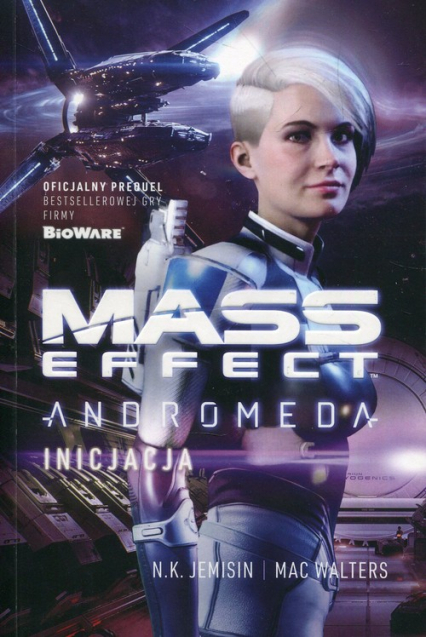 Mass Effect Anromeda Inicjacja - Jemisin N.K., Walters Mac | okładka