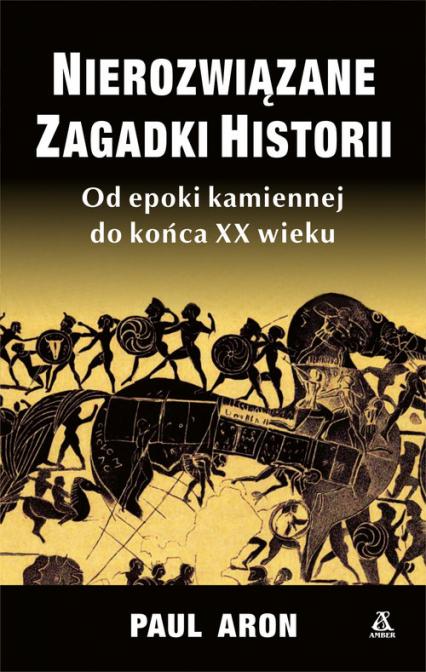 Nierozwiązane zagadki historii - Paul Aron | okładka