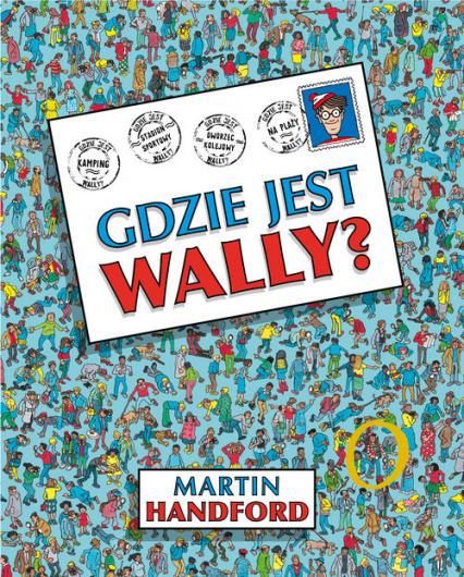 Gdzie jest Wally? - Martin Handford | okładka