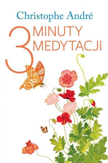3 minuty medytacji - Christophe Andre | okładka