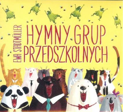 Hymny grup przedszkolnych - Ewa Stadtmüller   okładka