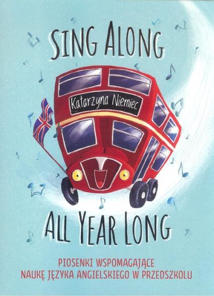 Sing Along All Year Long - Katarzyna Niemiec | okładka