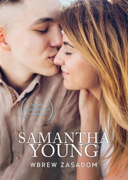 Wbrew zasadom - Samantha Young | okładka