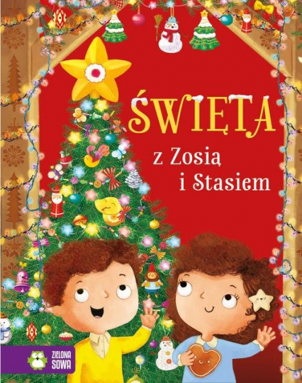 Święta z Zosią i Stasiem - Aniela Cholewińska-Szkolik   okładka