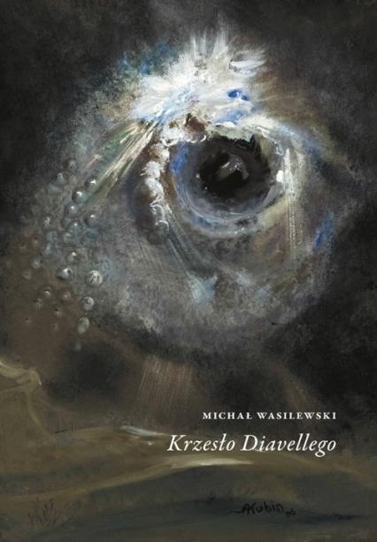 Krzesło Diavellego / W podwórku - Michał Wasilewski | okładka