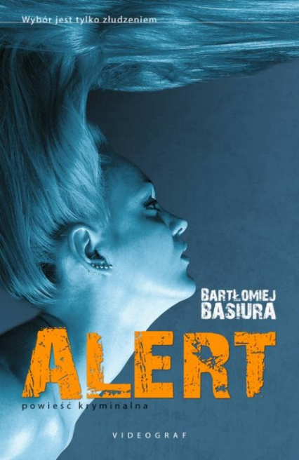 Alert - Bartłomiej Basiura | okładka