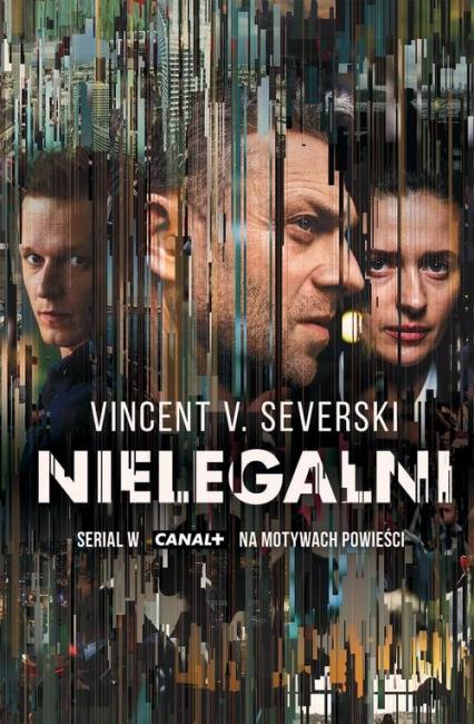 Nielegalni - Severski Vincent V. | okładka