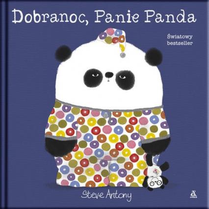 Dobranoc Panie Panda - Steve Anthony | okładka