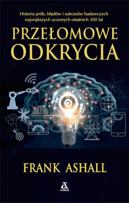 Przełomowe odkrycia - Frank Ashall | okładka