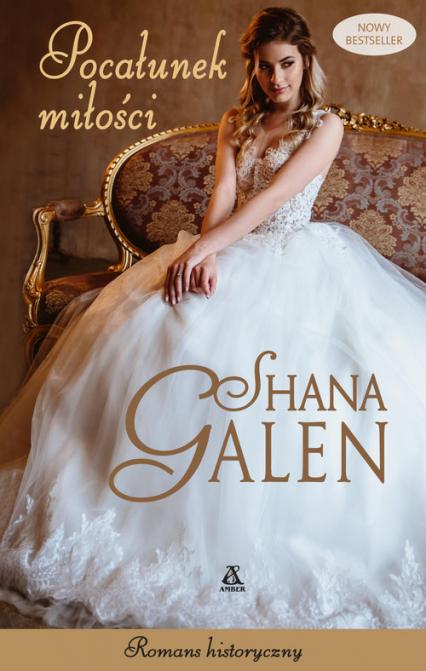 Pocałunek miłości - Shana Galen   okładka