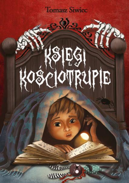 Księgi kościotrupie - Tomasz Siwiec | okładka
