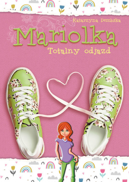 Mariolka Totalny odjazd - Katarzyna Dembska | okładka