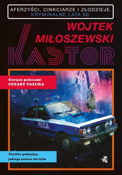 Kastor - Wojtek Miłoszewski | okładka