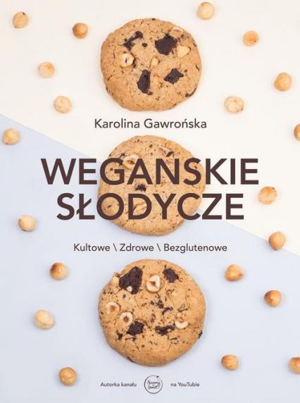 Wegańskie słodycze - Karolina Gawrońska   okładka