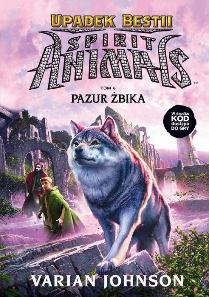 Spirit Animals Upadek Bestii Pazur żbika Tom 6 - Varian Johnson | okładka
