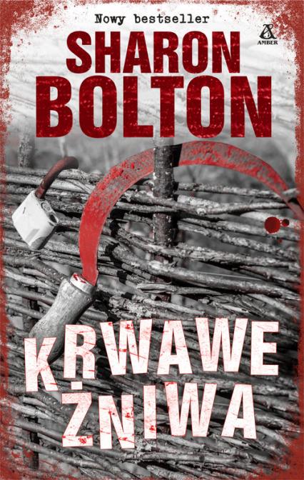 Krwawe żniwa - Sharon Bolton | okładka