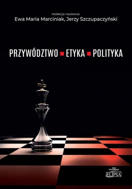 Przywództwo etyka polityka -  | okładka
