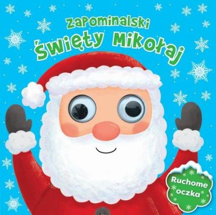 Zapominalski Święty Mikołaj Ruchome oczka -  | okładka