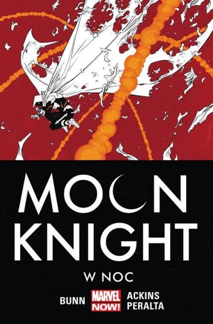 Moon Knight Tom 3 W noc - Cullen Bunn | okładka