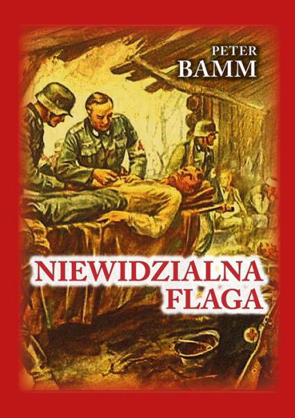 Niewidzialna flaga - Peter Bamm | okładka