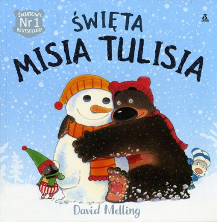 Święta Misia Tulisia - David Melling | okładka