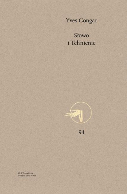 Słowo i Tchnienie - Yves Congar | okładka