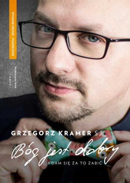 Bóg jest dobry - Grzegorz Kramer | okładka