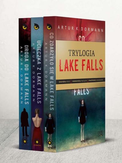 Co zdarzyło się w Lake Falls / Ucieczka z Lake Falls / Droga do Lake Falls Pakiet - Dormann Artur K. | okładka