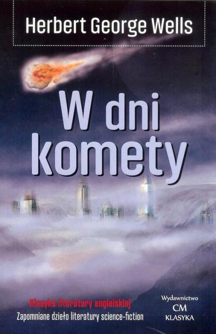 W dni komety - Wells Herbert George | okładka