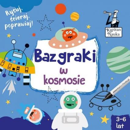 Kapitan Nauka Bazgraki w kosmosie (3-6 lat) -  | okładka