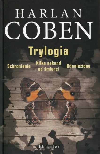 Trylogia Schronienie Kilka sekund do śmierci Odnaleziony - Harlan Coben | okładka