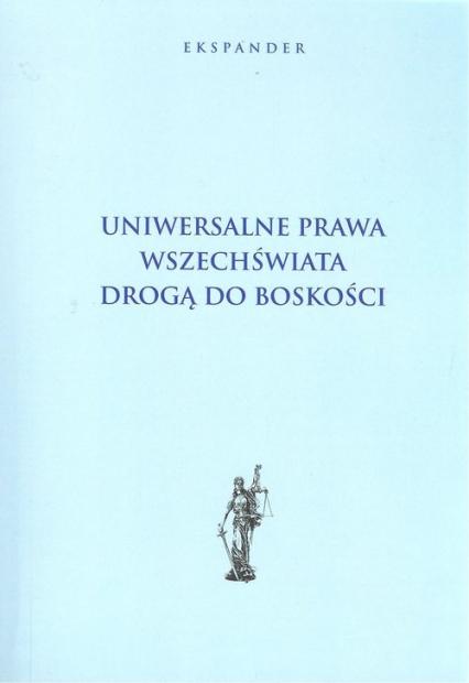Uniwersalne prawa wszechświata drogą do boskości -  | okładka