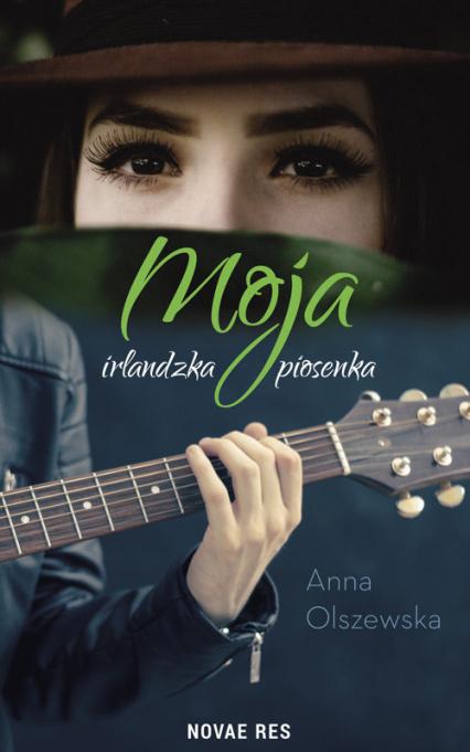 Moja irlandzka piosenka - Anna Olszewska | okładka