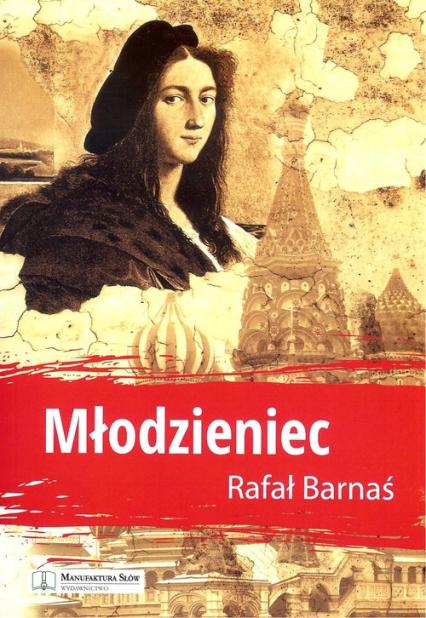 Młodzieniec - Rafał Barnaś | okładka