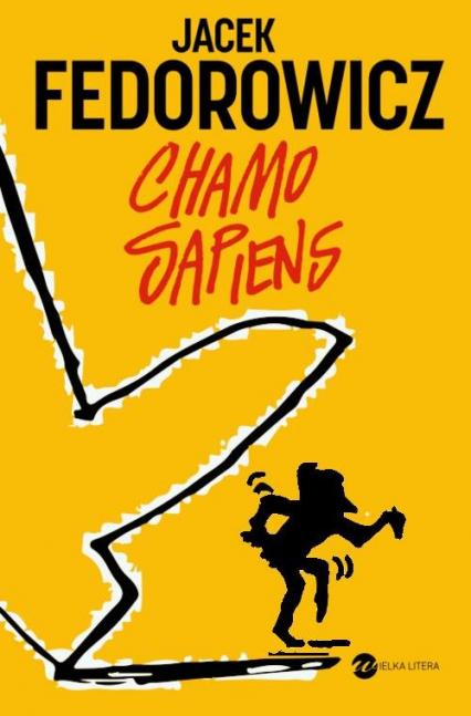 Chamo sapiens - Jacek Fedorowicz | okładka