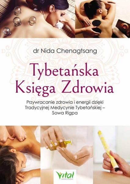 Tybetańska Księga Zdrowia - Nida Chenagtsang | okładka