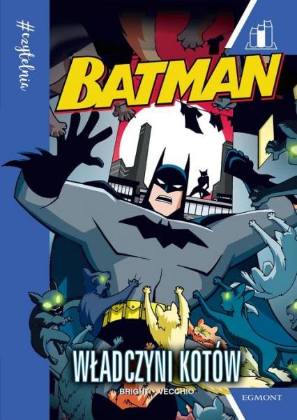 Batman Władczyni kotów #Czytelnia - J.E. Bright | okładka