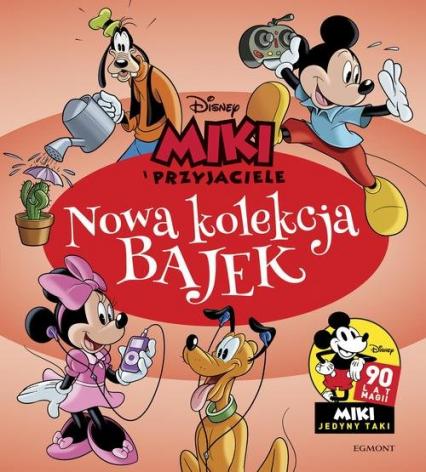 Miki i Przyjaciele Nowa kolekcja bajek -  | okładka