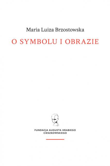 O symbolu i obrazie - Brzostowska Maria Luiza | okładka
