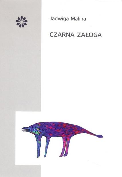 Czarna załoga - Jadwiga Malina | okładka