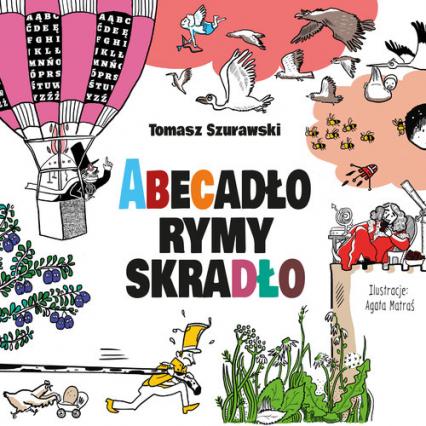 Abecadło rymy skradło - Tomasz Szurawski | okładka