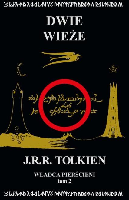 Władca Pierścieni Tom 2 Dwie wieże - J.R.R. Tolkien | okładka