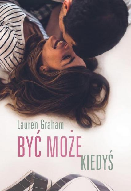 Być może kiedyś - Lauren Graham | okładka