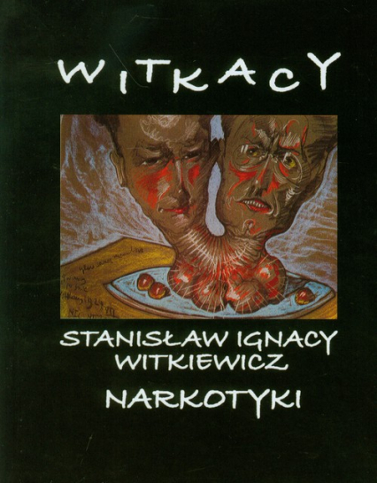 Narkotyki + CD/MP3 - Witkiewicz Stanisław Ignacy | okładka