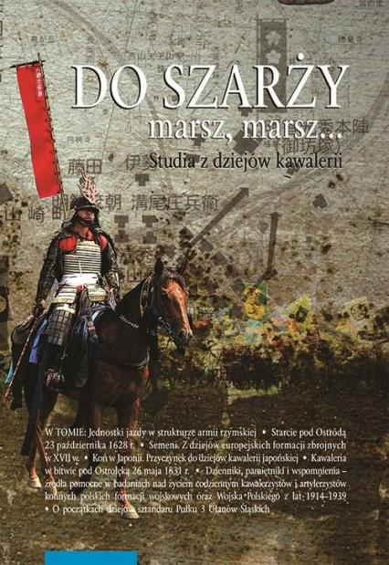 Do szarży marsz, marsz... Studia z dziejów kawalerii 7 -  | okładka